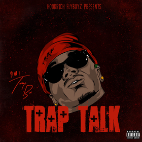 Trap Talk 901 Trapboi front cover
