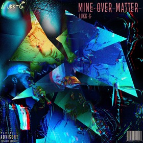 M I N E over MATTER Now Or Never Entertainment front cover