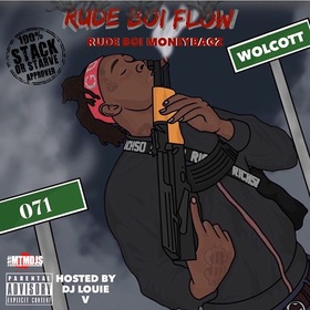 Rude Boi Flow (Hosted by DJ Louie V) Rudeboi MoneyBagz front cover