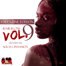 R&B FLOW VOL .9 HOSTED BY ALICIA CINNAMON Various Artists front cover