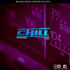 CHILL (Laid-back HipHop) Vol. 5 dawhizzkid front cover
