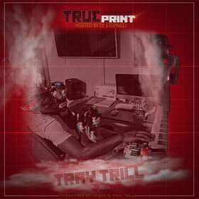 Trueprint (By Tray Trill) DJ Stop N Go front cover