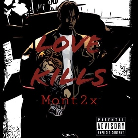 Mont2x - Love Kills king koopA front cover