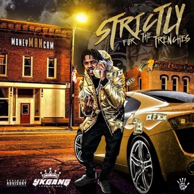 Strictly For The Trenches MoneyManCam front cover