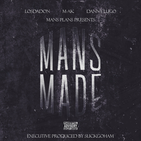 Mans Made by SlickGoHam