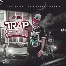 Trap Star (Hosted By DJ WildChild) Major D-Star front cover