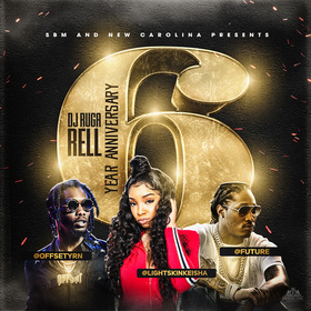 Dj Ruga Rell 6 Year Anniversary DJ Ruga Rell front cover