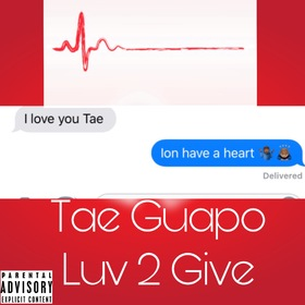 Luv 2 Give (EP) Tae Guapo front cover