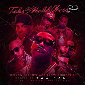 Tales Of A Mobb Boss 2 (Hosted By Breadwinner Kane) DJ Bee Low  front cover