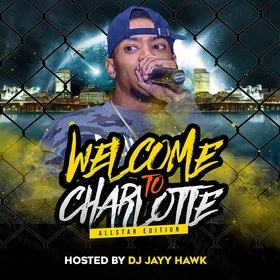 Welcome To Charlotte (All Star Edition) DJ JayyHawk front cover