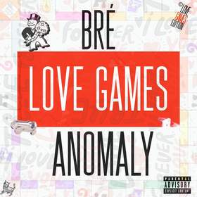 Love Games : Anomaly (By Brè) DJ Stop N Go front cover