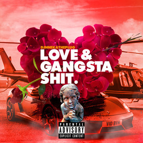 Love & Gangsta Shit Dj Nneka The Plug front cover