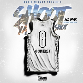 Shoot Ya Shot 8 MicManOrDJ front cover