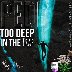 Too Deep In The Trap pede front cover