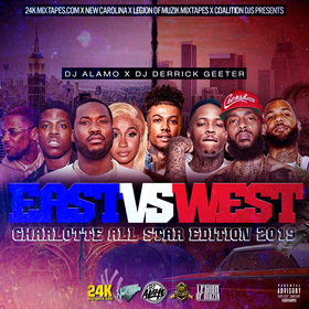 East Vs West ( Charlotte All Star Edition ) DJ DERRICK GEETER front cover