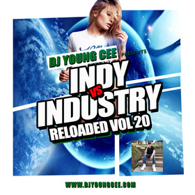 Dj Young Cee- INDY VS INDSTRY RELOADED Vol 21 Dj Young Cee front cover