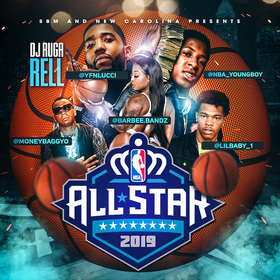 All Star 2019 Mixtape DJ Ruga Rell front cover