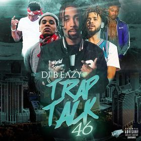Trap Talk 46 DJ B Eazy front cover