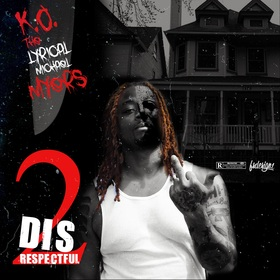 2DISrespectful K.O. THE LYRICIAL MICHEAL MYERS front cover