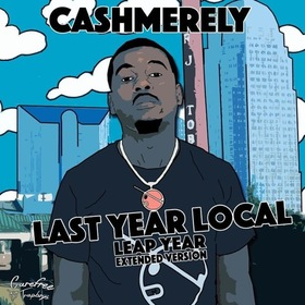 Last Year Local (Extended Version) Cashmerely front cover