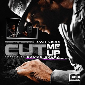 Cut Me Up by Cassius Brix
