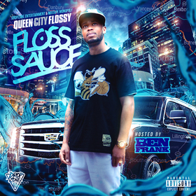 Floss Sauce QueenCityFlossy front cover