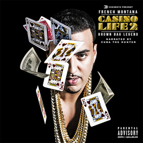 Casino Life 2: Brown Bag Legend French Montana front cover
