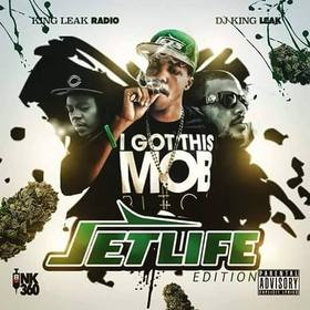 JetLife: The Mixtape King Leak Radio front cover