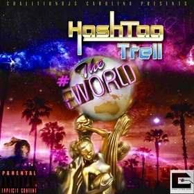 #HashTagTheWorld DJTMONEY front cover