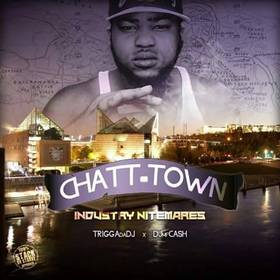 Chattown Industry Nitemares DJ MF Cash front cover
