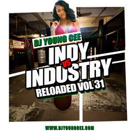 Dj Young Cee- INDY VS INDSTRY RELOADED Vol 31 Dj Young Cee front cover