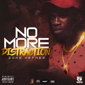 No More Distraction (Deluxe Edition) Zone Hefner front cover