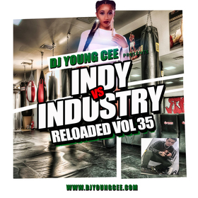 INDY VS INDSTRY RELOADED Vol 35 Dj Young Cee front cover