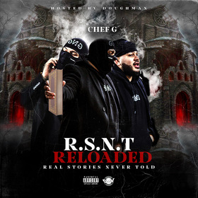 R.S.N.T. (REALEST STORIES NEVER TOLD) RELOADED CHEF G front cover