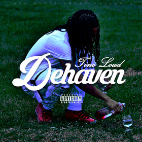 Dehaven Tino Loud front cover