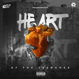 TrenchRunnerPoodie - Heart Of The Trenches DJ Yung Rel front cover