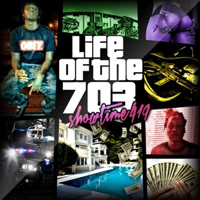 Life Of The 703 Showtime419 front cover