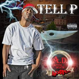 A.D. (After Death) By Tell P. DJ Stop N Go front cover