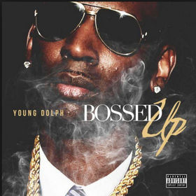 YOUNG DOLPH-BOSSED UP DJ Jeff Duran front cover