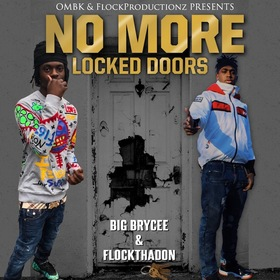 No More Locked Doors by Big Brycee