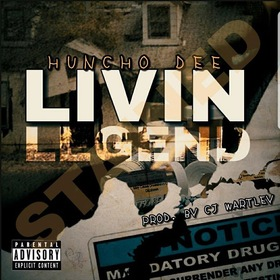 Livin Legend Huncho Dee front cover