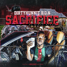 Sacrifice The Mixtape DirtyHunnit B.O.N front cover