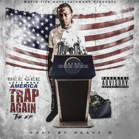 HotBoy Gee- Let's Make America Trap Again The Ep Heavy G front cover