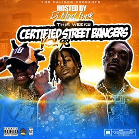 This Weeks Certified Street Bangers Vol.98 DJ Mad Lurk front cover