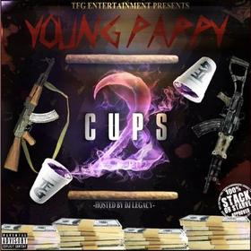 2 Cups Part 2 Of EveryThing Young Pappy front cover