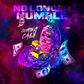 No Longer Humble Courtney Ca$h front cover