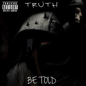 Truth Be Told Mixtape FDG Loudd front cover
