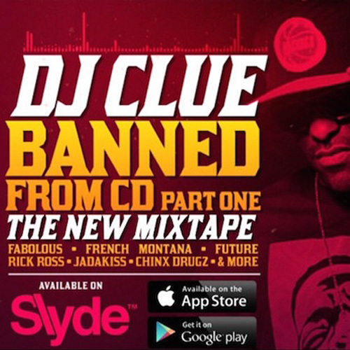 Dj clue banned from cd download.