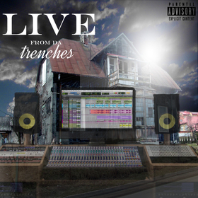 Live From Da Trenches Vol.1 Various Artists front cover