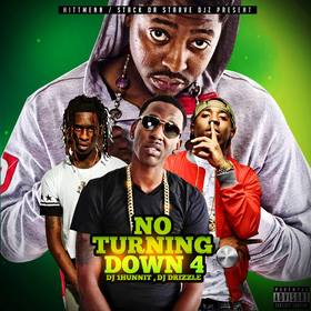 No Turning Down 4 DJ Drizzle front cover